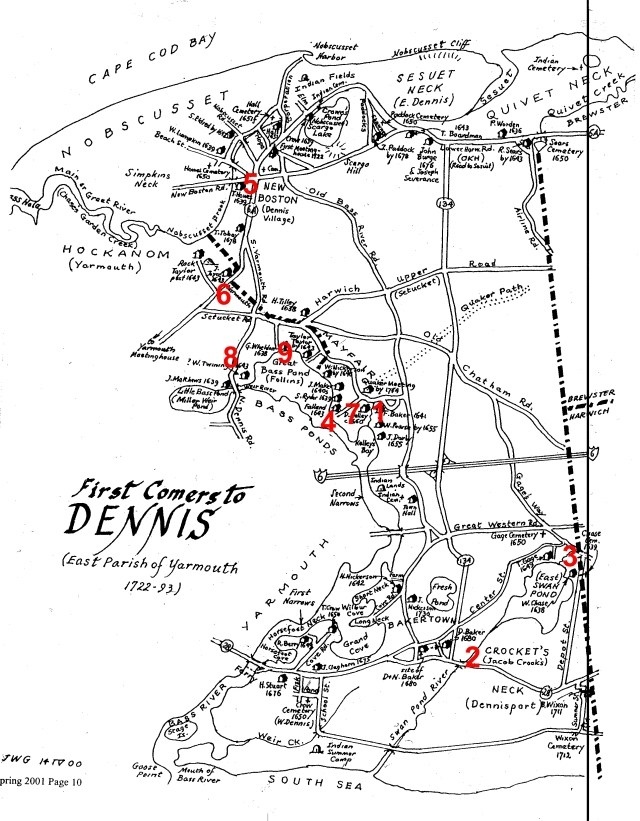 Nine of our ancestral families were first comers in Dennis:  1 . Francis Baker, 2.  Daniel, Baker, 3. William Chase,  4. Thomas Folland, 5. Thomas Howes, 6. John Joyce, 7. David O'Kelley, 8. William Twining, 9. Gabriel Weldon.  Map courtesy of Lynn Keller and Cape Cod Genealogical Society