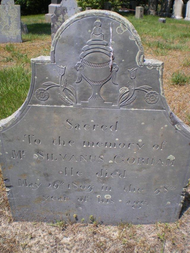 Silvanus Gorham Gravestone  [-- Cobb's Hill Cemetery  Barnstable Find A Grave Memorial# 22084305