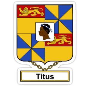 Immigrant Ancestor - Titus Coat of Arms