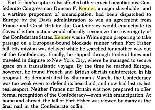 Duncan Kenner's European Diplomacy  Source:  Confederate Goliath: The Battle of Fort Fisher By Rod Gragg, Edward G. Longacre