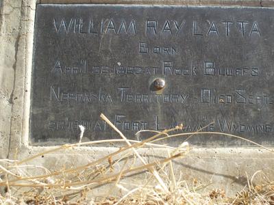 William Ray Latta Gravestone -  Fort Laramie Cemetery,  Fort Laramie Goshen, Wyoming, Find A Grave Memorial# 20477490